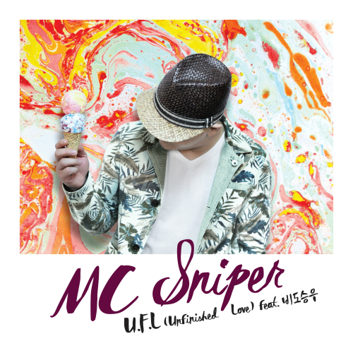 [Single] MC Sniper – U.F.L (Unfinished Love) (Feat. 비도승우)