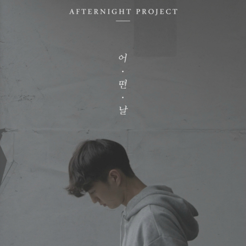 [Single] Afternight Project – Someday