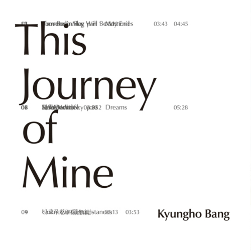 Kyungho Bang – This Journey Of Mine