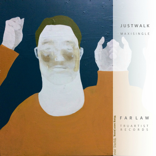 Farlaw – Just Walk – EP