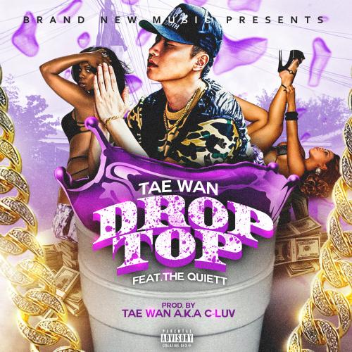 [Single] Tae Wan – Drop Top