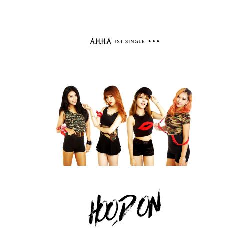 [Single] A.H.H.A – Hood On