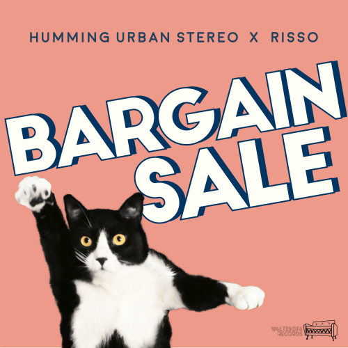 [Single] Humming Urban Stereo, Risso – Bargain Sale