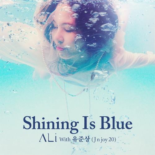 [Single] Ali – Shining Is Blue