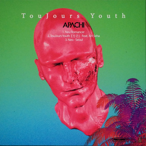 [EP] Apachi – TouJours Youth
