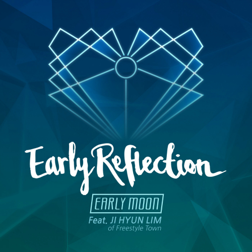 [Single] EARLY MOON – Early Reflection