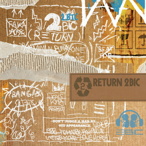 [EP] 2BiC – Return 2BiC