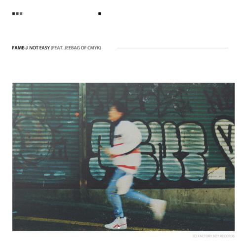 [Single] FAME-J – Not Easy