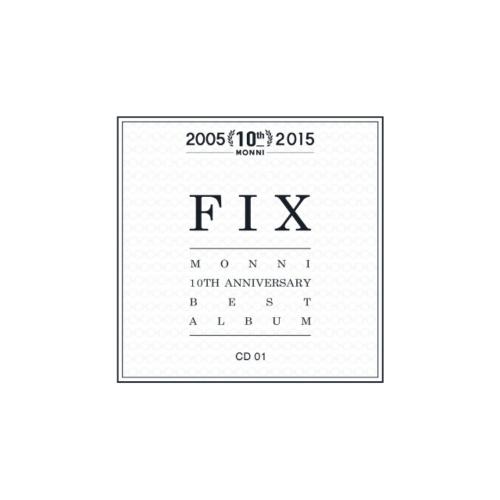 Monni – 'FIX' Monni 10th Anniversary Best Album CD1