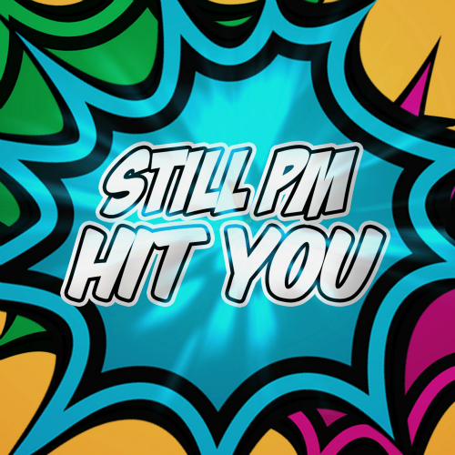 [Single] Still PM – Hit You