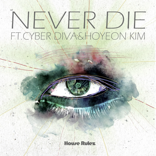 [Single] House Rulez – Never Die