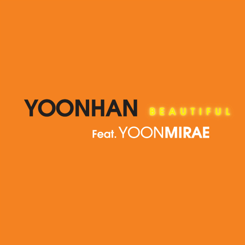 [Single] YOONHAN – Beautiful