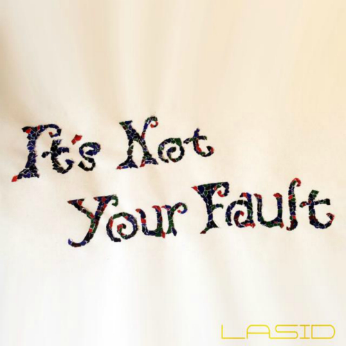 [Single] LASID – It`s Not Your Fault