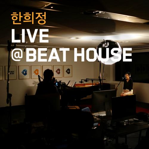 [Single] Han Hee Jung – Live @ Beat House #4 – Han Hee Jung