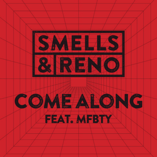 [Single] Smells & Reno – Come Along