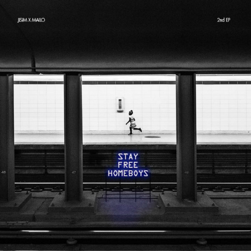 [EP] Jisim, Mailo – Stay Free Homeboys