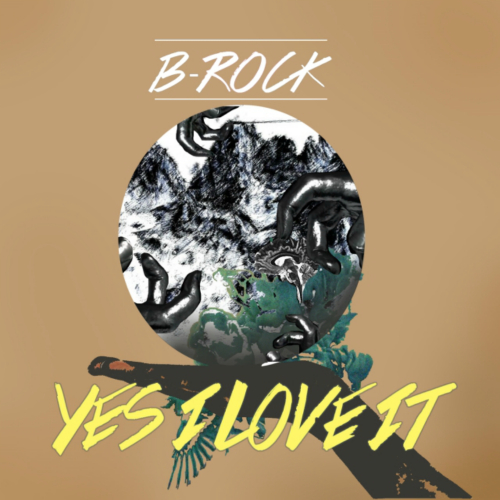 [Single] B-Rock – Yes, I love it