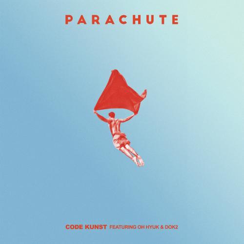 [Single] CODE KUNST – PARACHUTE