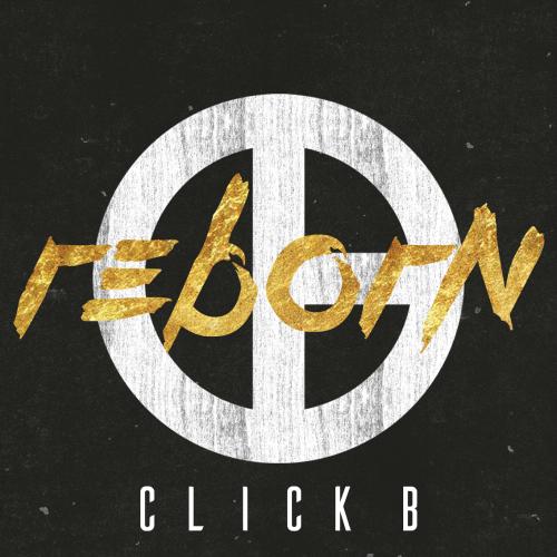 Click-B – CLICK-B 1st Single Album `REBORN`