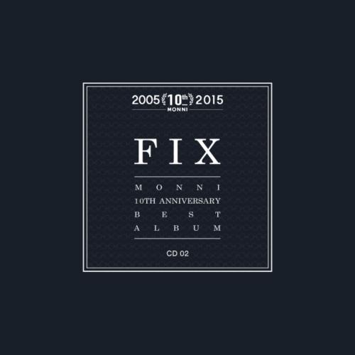 Monni – 'FIX' Monni 10th Anniversary Best Album CD2