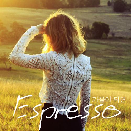 Espresso – 가을이 되면