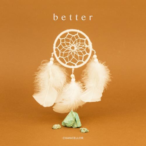 [Single] Chancellor – Better