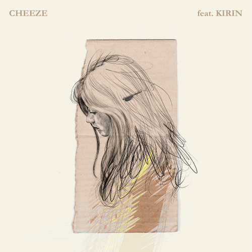 [Single] CHEEZE – 이제 뭐라고 (Feat. Kirin)