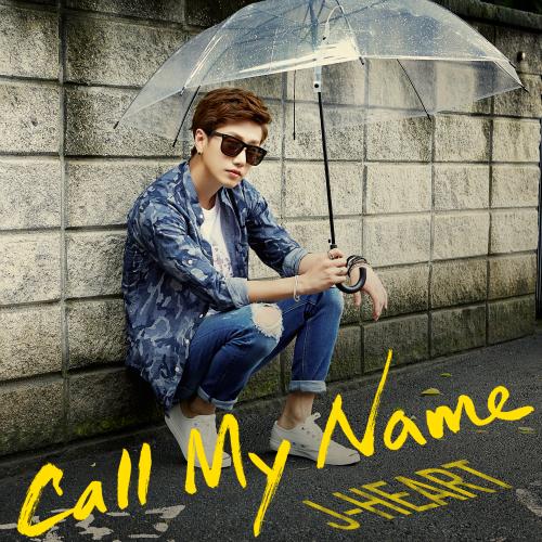[Single] J-Heart – Call My Name