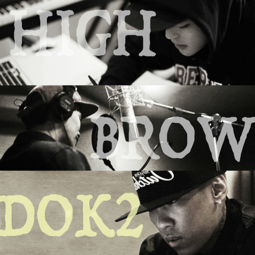 [Single] HIGHBROW, Dok2 – High Up