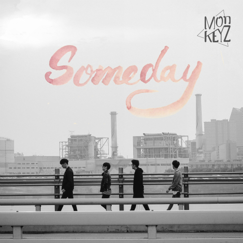 [Single] Monkeyz – Someday