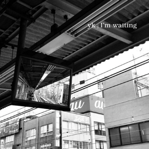 [Single] YK – I`m Waiting