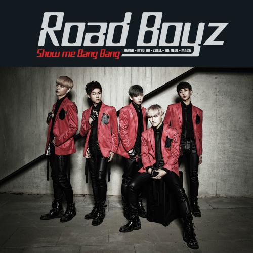 [Single] Road Boyz – Show Me Bang Bang