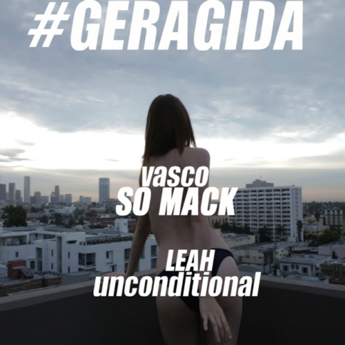 [Single] VASCO, RIAA, Geragida – So Mack & Unconditional