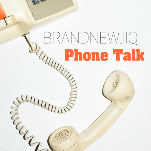 [Single] Brand Newjiq – Phone Talk