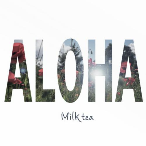 [Single] MILKTEA – Aloha
