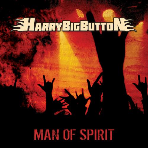 [Single] HarryBigButton – Man Of Spirit