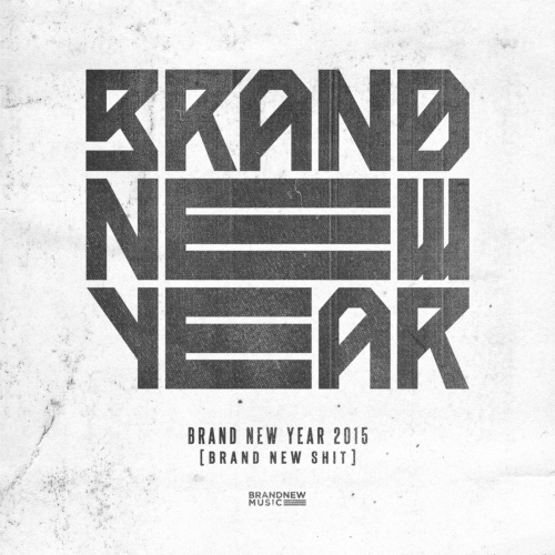 [Single] Various Artists – BRAND NEW YEAR 2015 `BRAND NEW SHIT`
