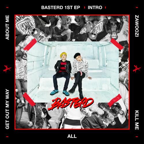 [EP] Basterd – INTRO