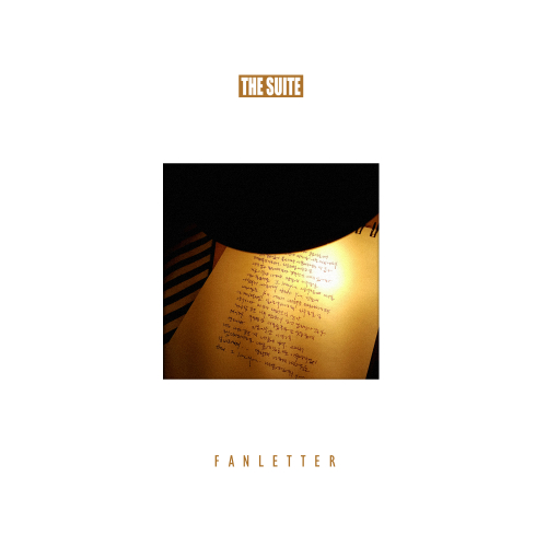 [Single] The Suite – Fan Letter