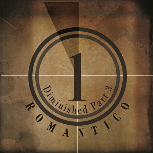 [Single] Romantico – Diminished Part 3