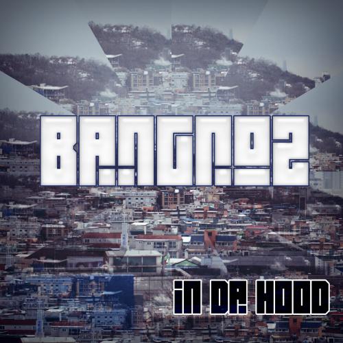 [EP] Bangroz – In Da Hood