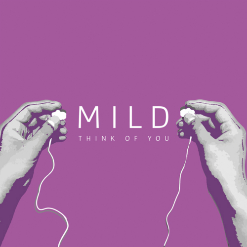 [EP] MILD – Think Of You