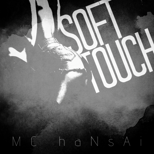 [Single] MC haNsAi – Soft Touch