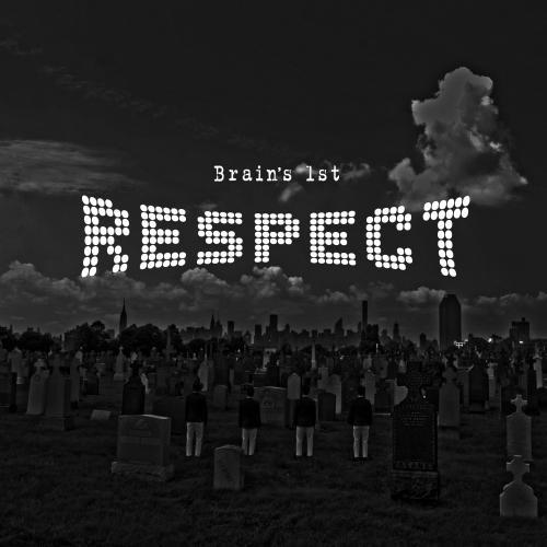 [Single] Big Brain – Brain`s 1st Respect