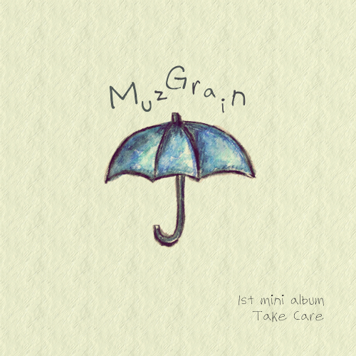 MuzGrain – 1st Mini Album `Take Care`