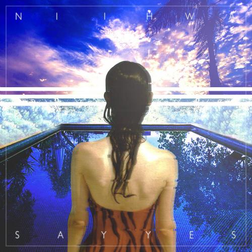 [Single] NiiHWA – Say Yes