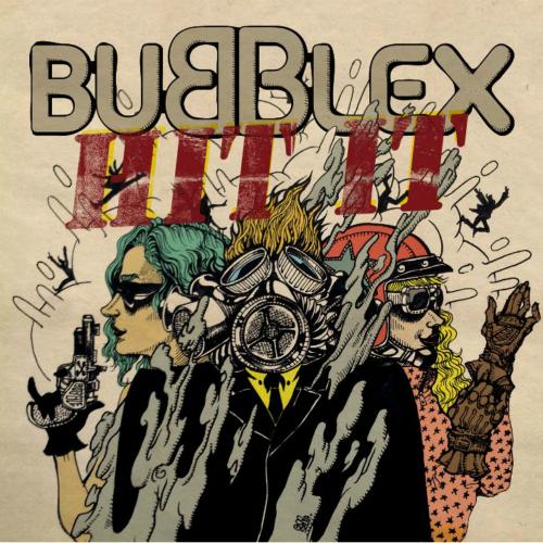 [Single] Bubble X – Hit It