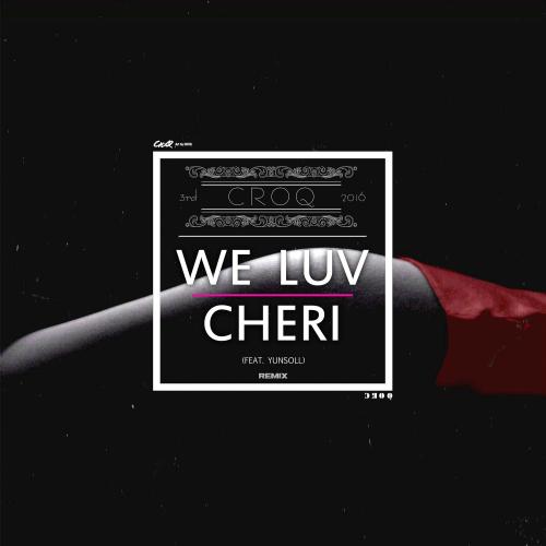 [Single] CROQ – We Luv