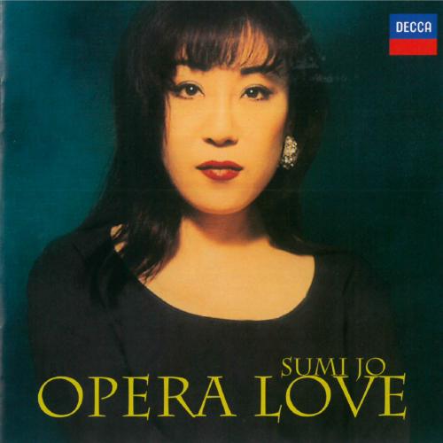 Sumi Jo – Opera Love