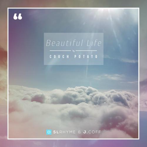 [Single] Couch Potato – Beautiful Life
